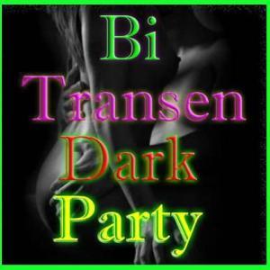 Bi +Transen-Dark-Party